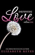 Defining Love (Volume 1): Defining Love by…