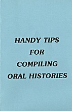 Handy Tips for Compiling Oral Histories