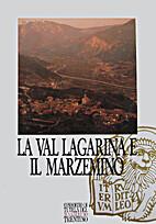 La Val Lagarina e il Marzemino by Zanussi…