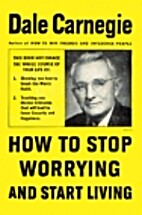 How to Stop Worrying and Start Living by…