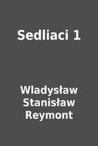 Sedliaci 1 by Wladysław Stanisław Reymont