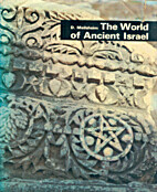 The world of ancient Israel by David…