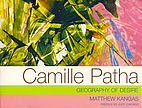 Camille Patha: Geography of Desire by…