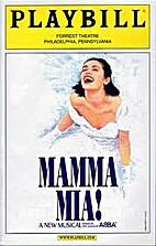 Mamma Mia! (performance of Mar. 28, 2012) by…
