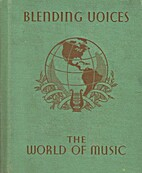 Blending Voices (The World of Music) by…