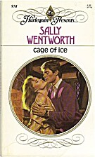 Cage of Ice by Sally Wentworth