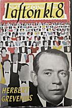 I afton klockan 8 by Herbert Grevenius
