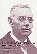 Eduard Fontserè i Riba, semblança…