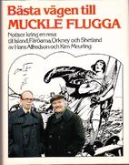 Bästa vägen till Muckle Flugga :…