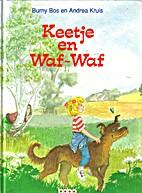 Keetje en Waf-Waf by Burny Bos