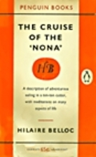 The Cruise of the Nona by Hilaire Belloc