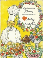 Epicurian Poetry: Delicious Cooking by Hans…