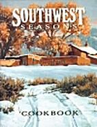 Southwest Seasons Cookbook