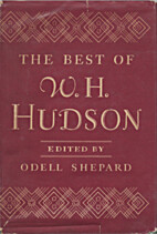 The Best of W. H. Hudson by W. H. Hudson