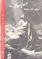 The Perfect Will of God by G. Christian…