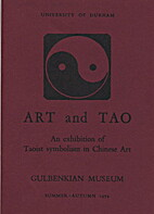 Art and Tao: An exhibition of Taoist…