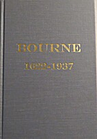 History of Bourne from 1622 to 1937 by…