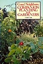 Good Neighbors: Companion Planting for…