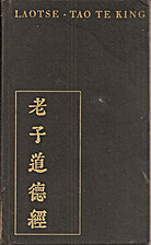 Tao te king : das Buch vom Weltgesetz und…