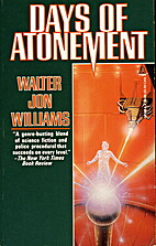 Days of Atonement by Walter Jon Williams