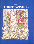 The Three Wishes by Charles Perrault