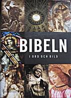 Bibeln i ord och bild by Christian Cebulj