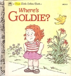 Where's Goldie? by Lawrence Di Fiori