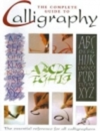 The Complete Guide to Calligraphy: the…