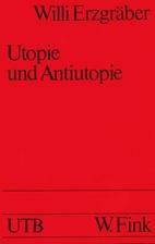 Utopie und Anti-Utopie in der englischen…