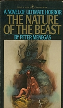 The Nature of the Beast by Peter Menegas