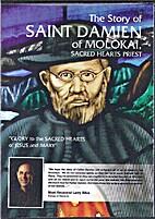 The Story of Saint Damien of Molokai, Sacred…