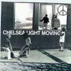 Chelsea Light Moving by Chelsea Light Moving