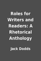 Roles for Writers and Readers: A Rhetorical…
