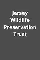 Jersey Wildlife Preservation Trust