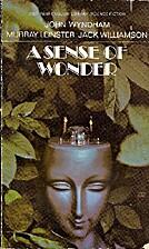 A Sense of Wonder by Sam Moskowitz
