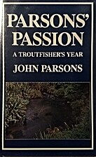 Parsons' passion : a troutfisher's…