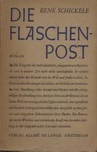 Die Flaschenpost : Roman by René Schickelé