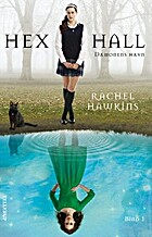 Dæmonens Hævn: Hex Hall (1) by Rachel…