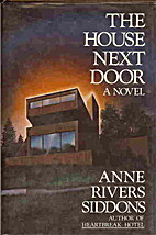 The House Next Door: A Novel by Anne Rivers…