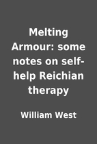 Melting Armour: some notes on self-help…