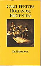 Hollandse pretenties by Carel Peeters