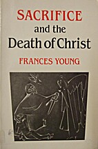 Sacrifice and the death of Christ by Frances…