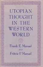 Utopian Thought in the Western World by…