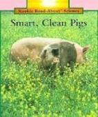 Smart, Clean Pigs (Rookie Read-About…