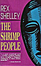 The shrimp people by Rex Shelley