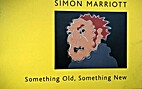 Something old, Something New by Simon…