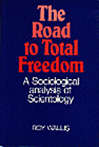 The Road to Total Freedom: A Sociological…