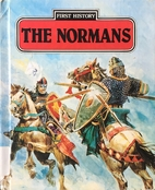 The Normans (First History) by Anne Steel