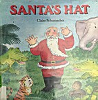 Santa's Hat by Claire Schumacher