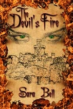 The Devil's Fire by Sara Bell